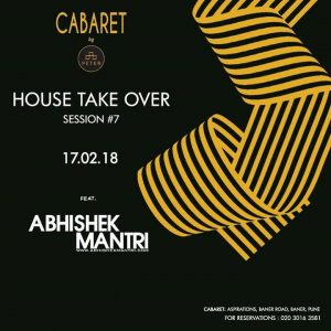 house takeover at cabaret feat - by abhishek mantri baner balewadi - House Take Over Session at Cabaret Feat baner balewadi 300x300 - House Takeover at Cabaret Feat – by Abhishek Mantri baner balewadi